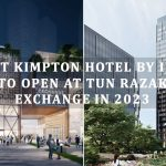 First Kimpton Hotel by IHG® to open at Tun Razak Exchange in 2023
