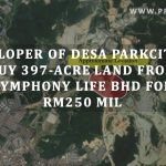 Developer of Desa ParkCity to buy 397-acre land from Symphony Life Bhd for RM250 mil